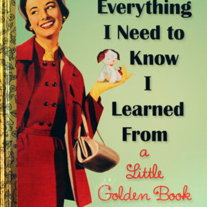 everything_needknow_-i_learned_from_littlegoldenbook