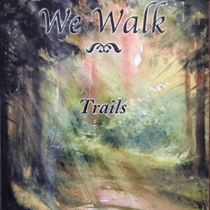 Felicia-The-Paths-We-Walk-Trails-Cover-web